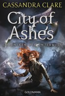 Cassandra Clare: City of Ashes ★★★★★
