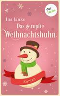 Ina Janke: Das gerupfte Weihnachtshuhn ★★★