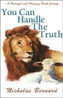 Nicholas Bernard: You Can Handle The Truth