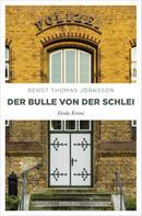 Bengt Thomas Jörnsson: Der Bulle von der Schlei ★★★★