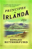 Edward Rutherfurd: Príncipes de Irlanda