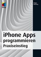 Holger Hinzberg: iPhone Apps programmieren