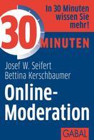 Josef W. Seifert: 30 Minuten Online-Moderation ★★★★★