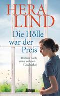 Hera Lind: Die Hölle war der Preis
