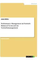 Performance Management im Vertrieb: Balanced Scorecard im Vertriebsmanagement