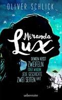 Oliver Schlick: Miranda Lux ★★★★★