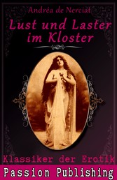 Klassiker der Erotik 9: Lust und Laster im Kloster