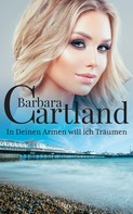 Barbara Cartland: In Deinen Armen will ich träumen ★★★★