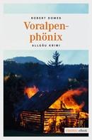 Robert Domes: Voralpenphönix ★★★★
