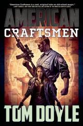 American Craftsmen - A Novel