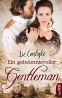 Liz Carlyle: Ein geheimnisvoller Gentleman ★★★★★