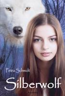 Petra Schmidt: Silberwolf ★★★★