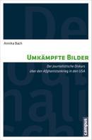 Annika Bach: Umkämpfte Bilder