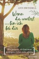 Ann Swindell: Wenn du wartest ... bin ich bei dir ★★★★★