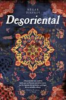 Négar Djavadi: Desoriental