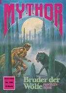 Peter Terrid: Mythor 159: Bruder der Wölfe