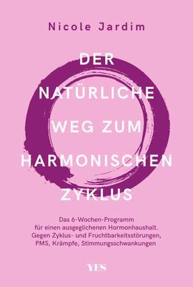 Der natürliche Weg zum harmonischen Zyklus