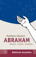 Matthias Köckert: Abraham
