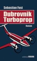 Sebastian Fust: Dubrovnik Turboprop ★★