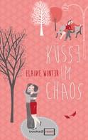Elaine Winter: Küsse im Chaos ★★★