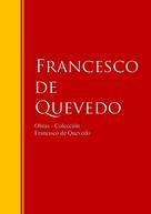 Francisco De Quevedo: Obras - Colección de Francisco de Quevedo