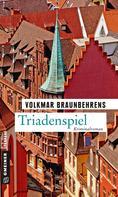 Volkmar Braunbehrens: Triadenspiel ★★★★