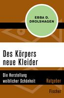 Ebba D. Drolshagen: Des Körpers neue Kleider ★★★★