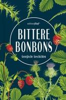 Julia Dengg: Bittere Bonbons