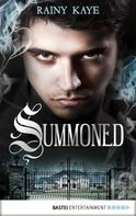 Rainy Kaye: Summoned