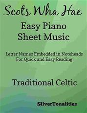 Scots Wha Hae Easy Piano Sheet Music