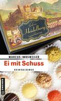 Marcus Imbsweiler: Ei mit Schuss ★★★