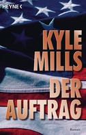 Kyle Mills: Der Auftrag ★★★★