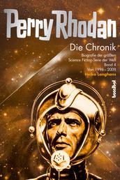 Perry Rhodan - Die Chronik - Biografie der größten Science Fiction-Serie der Welt (Band 4 von 1996 - 2008)
