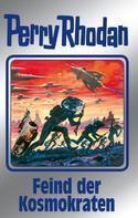 Perry Rhodan: Perry Rhodan 141: Feind der Kosmokraten (Silberband) ★★★★