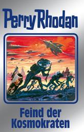 """Perry Rhodan 141: Feind der Kosmokraten (Silberband) - 12. Band des Zyklus """"Die Endlose Armada"""""""