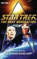 Diane Carey: Star Trek - The Next Generation: Gespensterschiff ★★