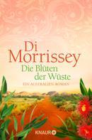 Di Morrissey: Die Blüten der Wüste ★★★★