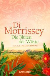 Die Blüten der Wüste - Ein Australien-Roman