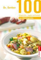 Dr. Oetker: 100 Ofengerichte - Suppen und Eintöpfe ★★★