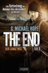 DER LANGE WEG (The End 2) - Endzeit-Thriller
