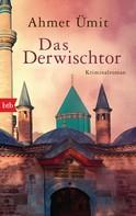 Ahmet Ümit: Das Derwischtor ★★★★