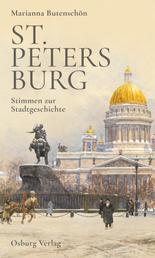 St. Petersburg - Stimmen zur Stadtgeschichte