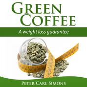 Green Coffee - A Weight Loss Guarantee?
