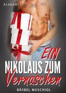 Bärbel Muschiol: Ein Nikolaus zum Vernaschen ★★★★