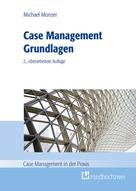 Michael Monzer: Case Management Grundlagen