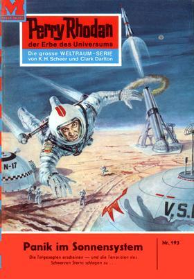 Perry Rhodan 193: Panik im Sonnensystem