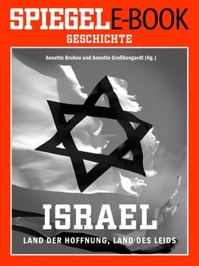 Israel - Land der Hoffnung, Land des Leids