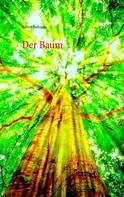 Robert Bielmeier: Der Baum