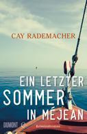 Cay Rademacher: Ein letzter Sommer in Méjean ★★★★★