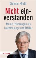 Prof. Dietmar Mieth: Nicht einverstanden